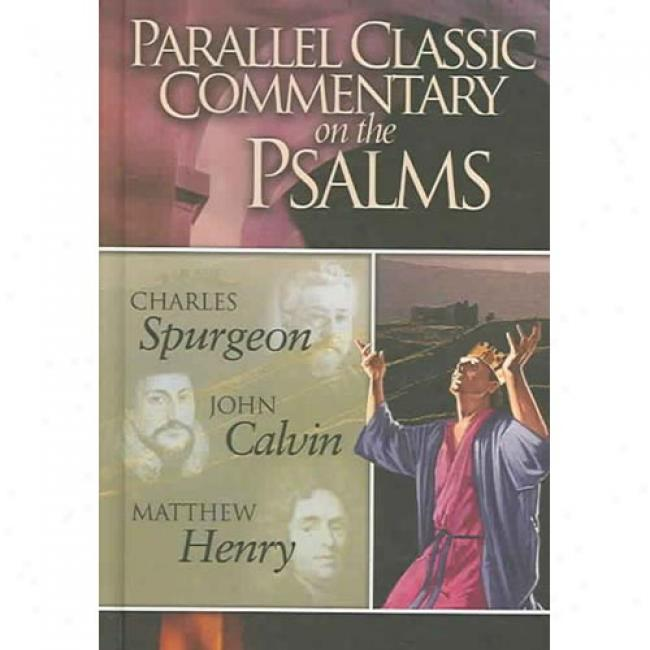 Parallel Elegant Commentary Attached The Psalms