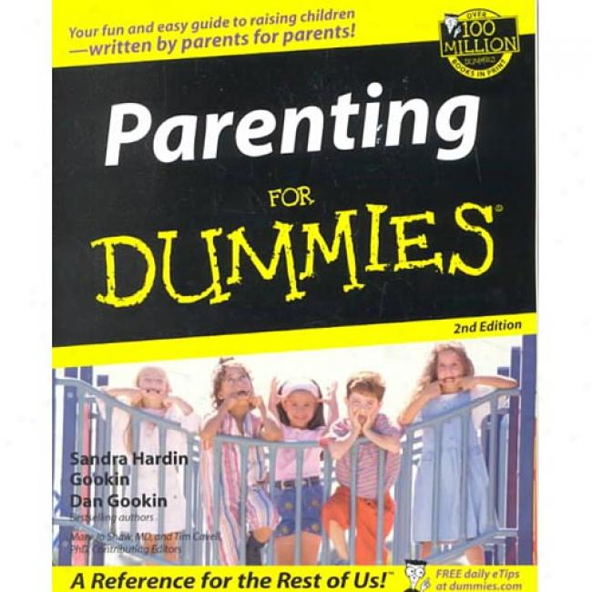 Parenting For Dummies By Dan Gookin, Isbn 0764554182