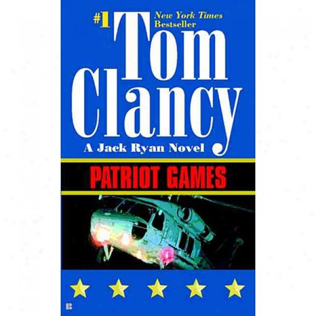 Patriot Games By Tom Clancy, Isbn 0425109720