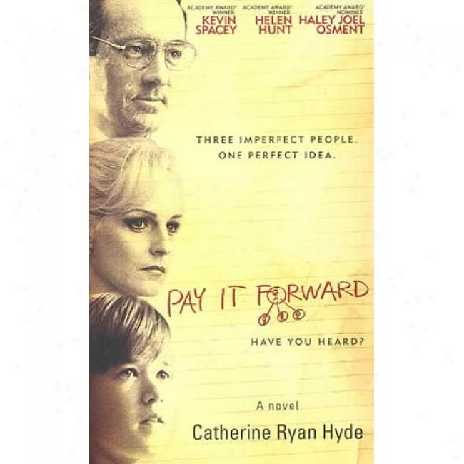 Pay It Forward By Catherine Ryan Hyde, Isbn 0743412028