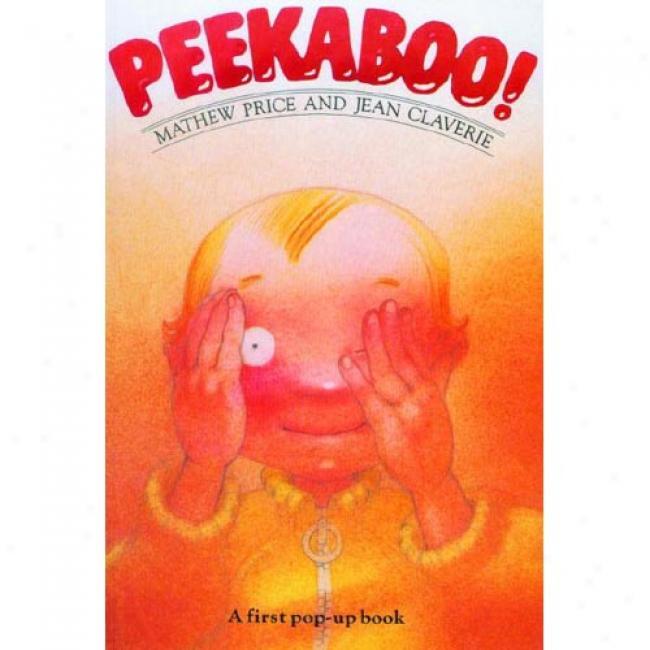 Peekaboo!: A First Pop-ul Book