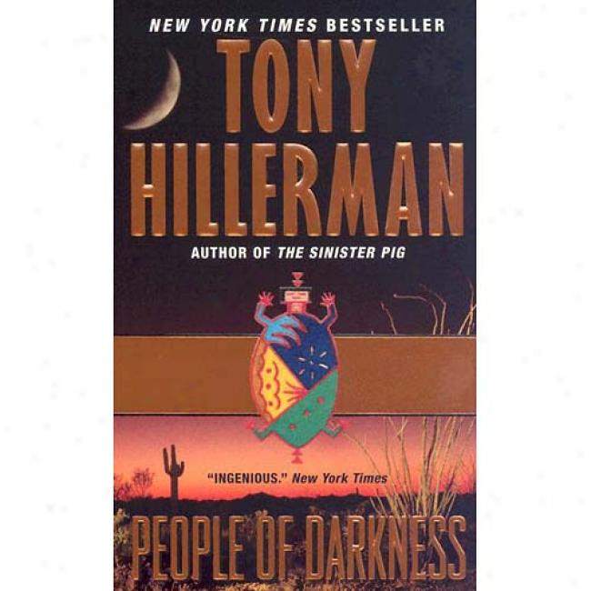 People Of Darkness By Tony Hillerman, Isbn 0061099155