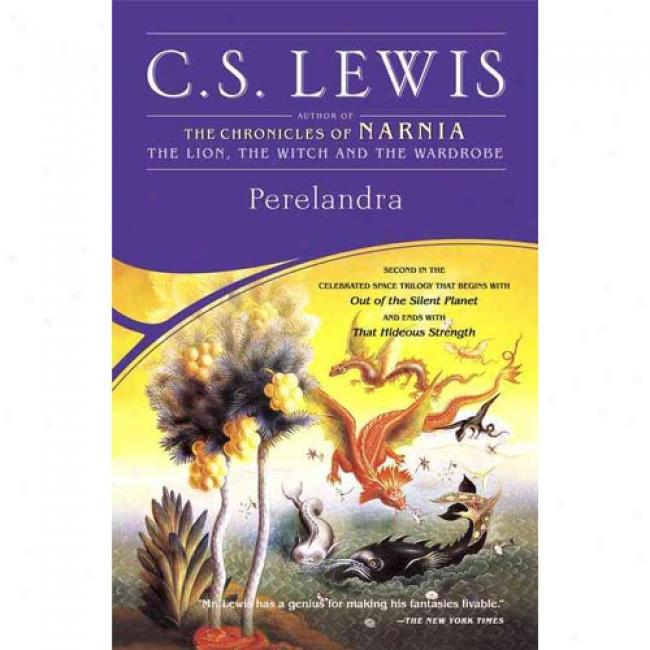 Perelandra By C. S. Lewis, Isbn 074323491x