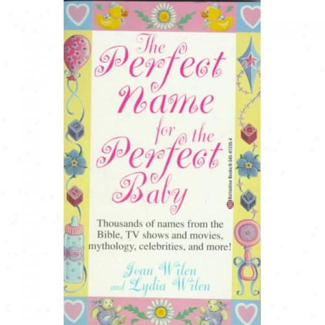 Perfect Mention For Perfect B By Joan Wilen, Isbn 0345412354