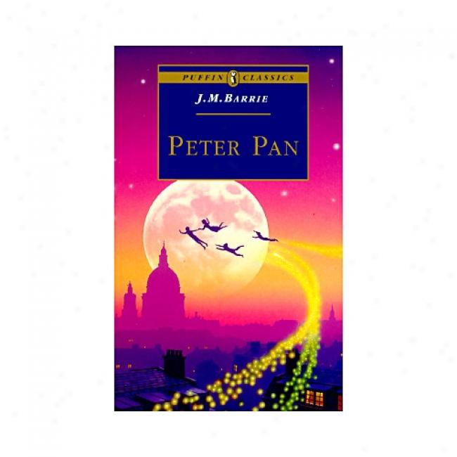 Peter Pan By James Matthew Barrie, Isbn 0140366741