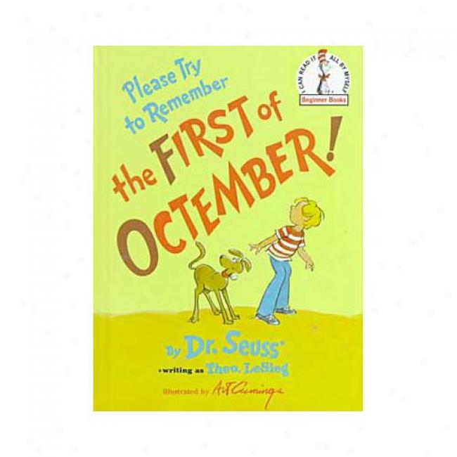 Please Try To Remember The First Of Octember! By Dr Seuss, Isbn 0394835638
