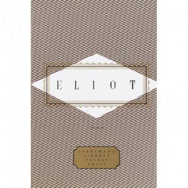 Poems And Prpse By T. S. Eliot, Isbn 0375401857