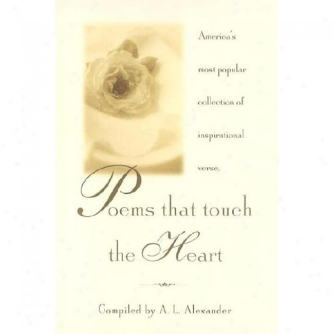 Poeme That Touch The Heart By A. L. Alexander, Isbn 0385044011
