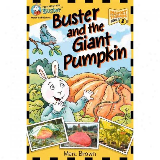 Postcards From Buster: Buster Ajd The Giant Pumpkin (l1) Postcards From Buster: Buster And The Giant Pumpkin (l1)