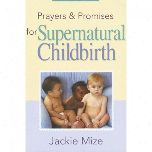 Prayers And Promises For Miraculous Childbirth