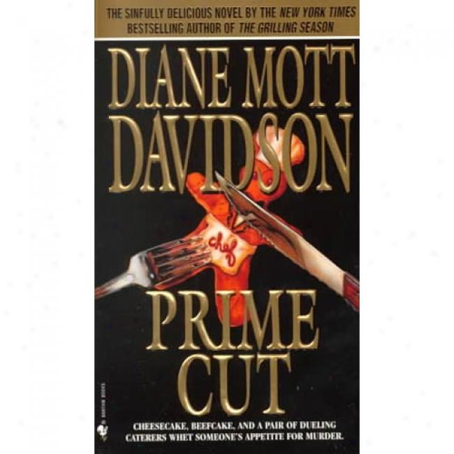 Prime Cut By Diane Mott Davidson, Isbn 0553574671