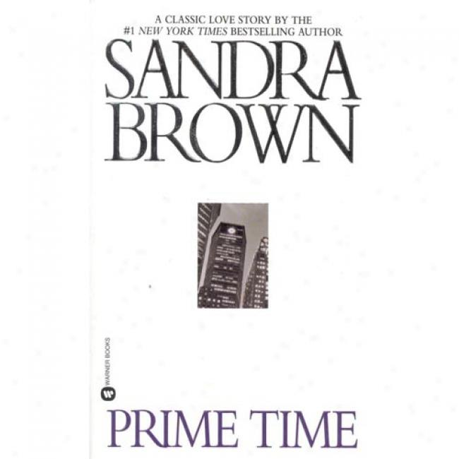 Prime Time By Sandra Brown, Isbn 0446364290