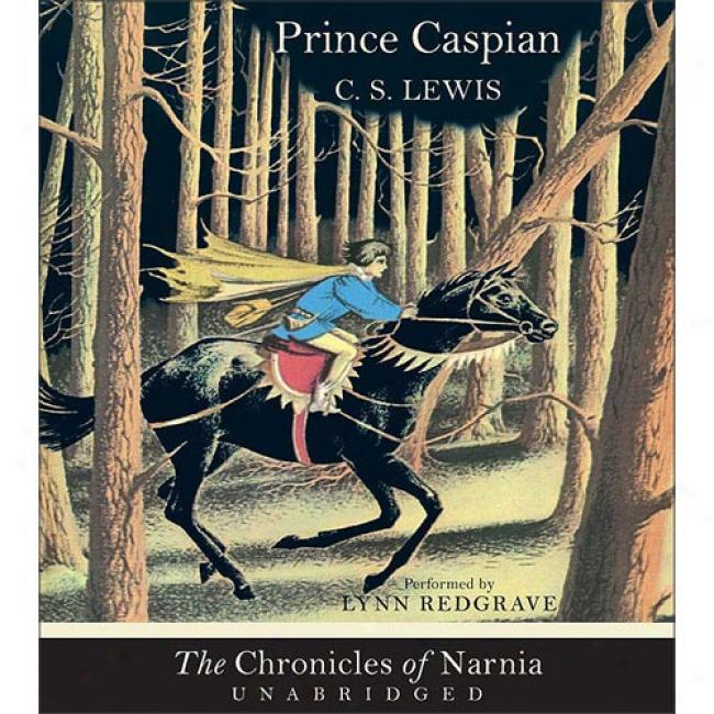 Prince Caspian Cd By C. S. Lewis, Isbn 0060564407