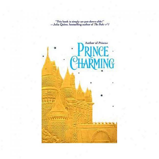 Prince Charming By Gaelen Foley, Isbn 0449006352