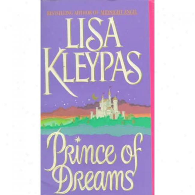 Prince Of Dreams By Lisa Kleypas, Isbn 0380773554