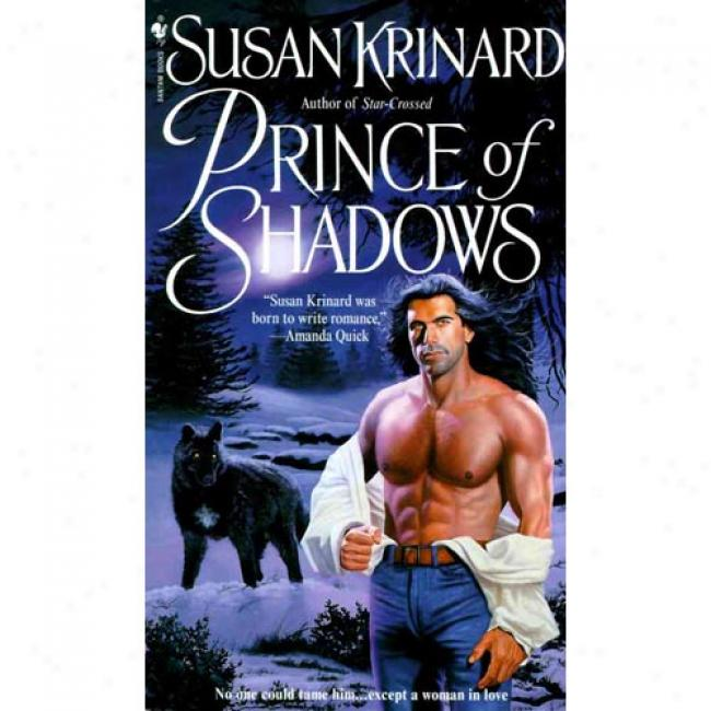 Prince Of Shad0ws By Susan Krinard, Isbn 0553567772