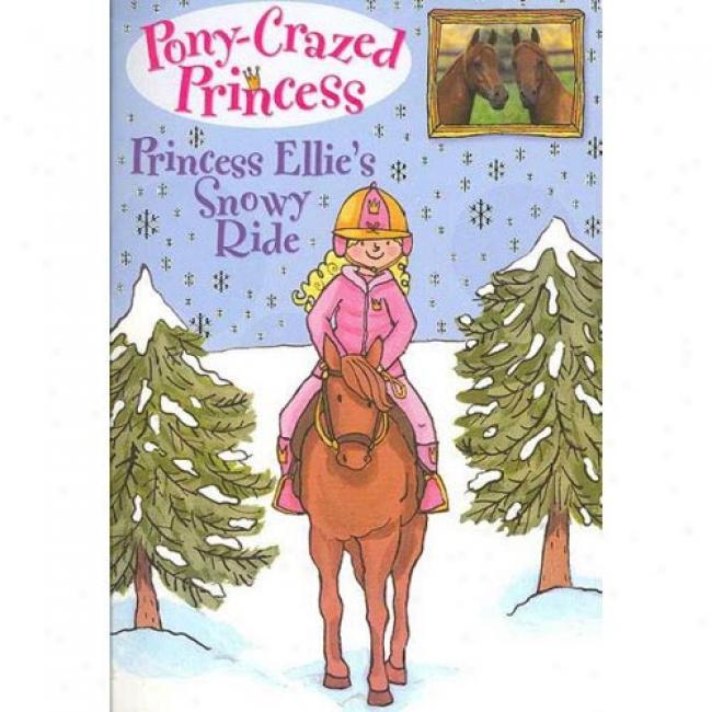 Princess Ellie's Snowy Ride