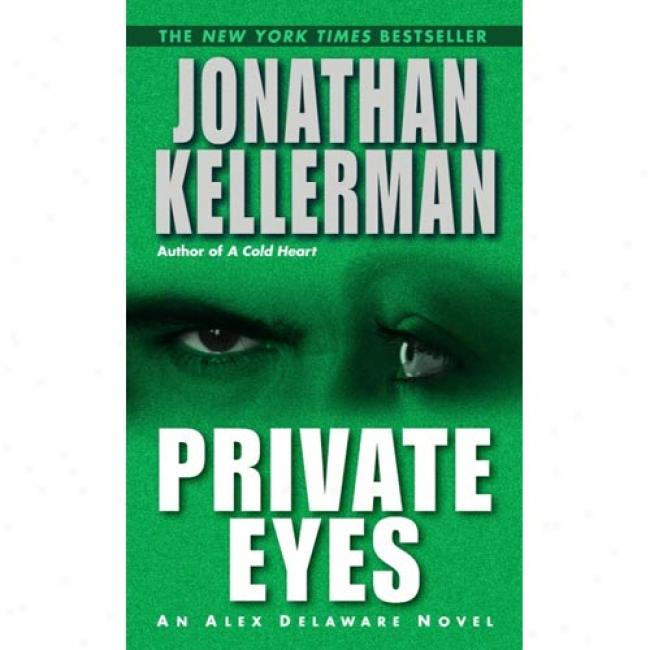 Individual Eyes By Jonatha nKellerman, Isbn 0345460707