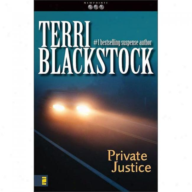 Private Judge By Terri Blackstock, Isbn 0310217571