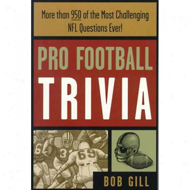 Pro Football Trovia By Bob Gill, Isbn 1570282323