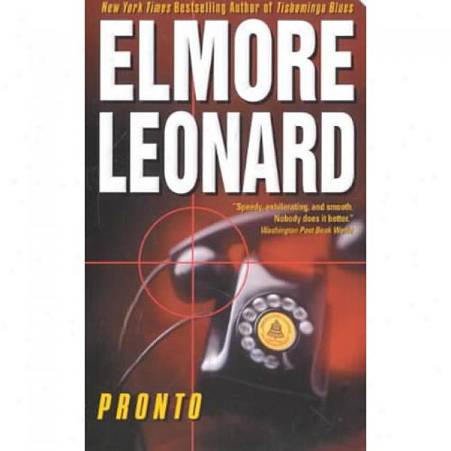 Pronto By Elmore Leomard, Isbn 0060082178