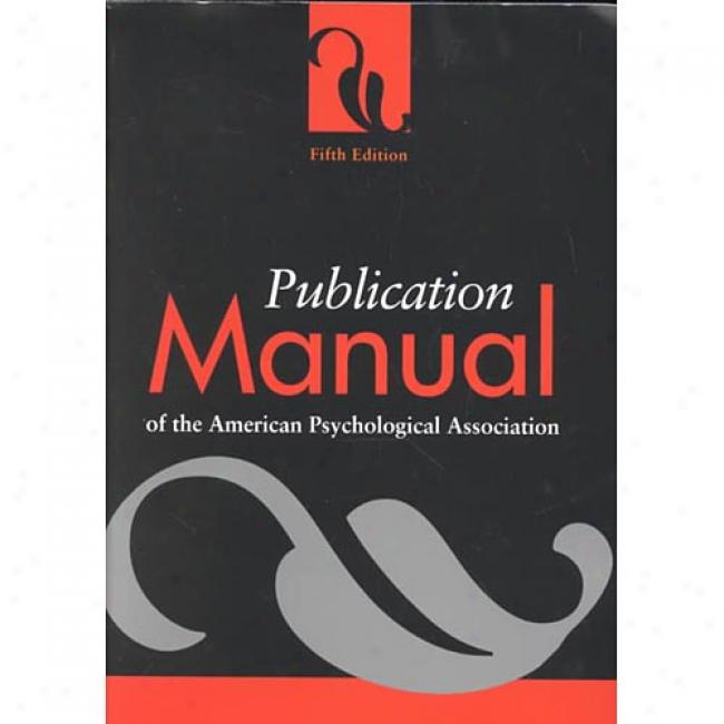 Publication Manual Of The American Psychological Association By American Psychological Association, Isbn 1557987912