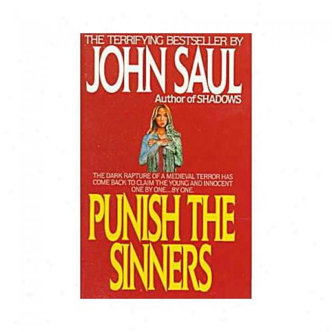 Punish The Sinnerz By John Saul, Isbn 0440170842
