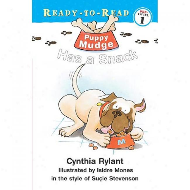 Puppy Mudge Has A Smack By Isidre Mones, Isbn 0689839812