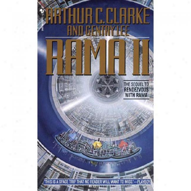 Rama Ii By Arthur Charles Clarke, Isbn 0553276587