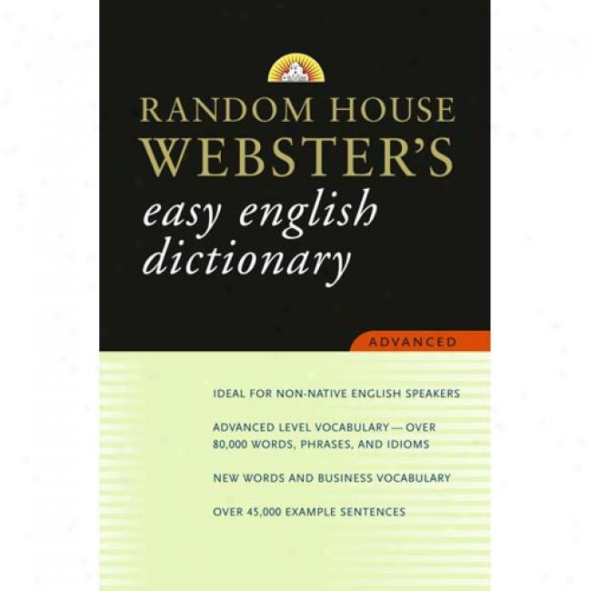 Random House Webster's Easy English Dictionary Advanced