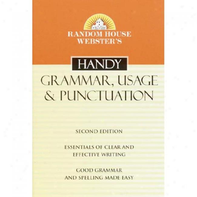Chance House Webster's Handy Grammar, Usage, And Punctuation Guide By Random House, Isbn 0375720057
