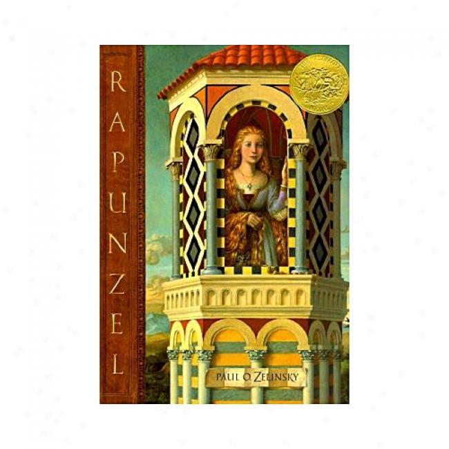 Rapunzel By Paul O. Zelinsky, Isbn 0525456074