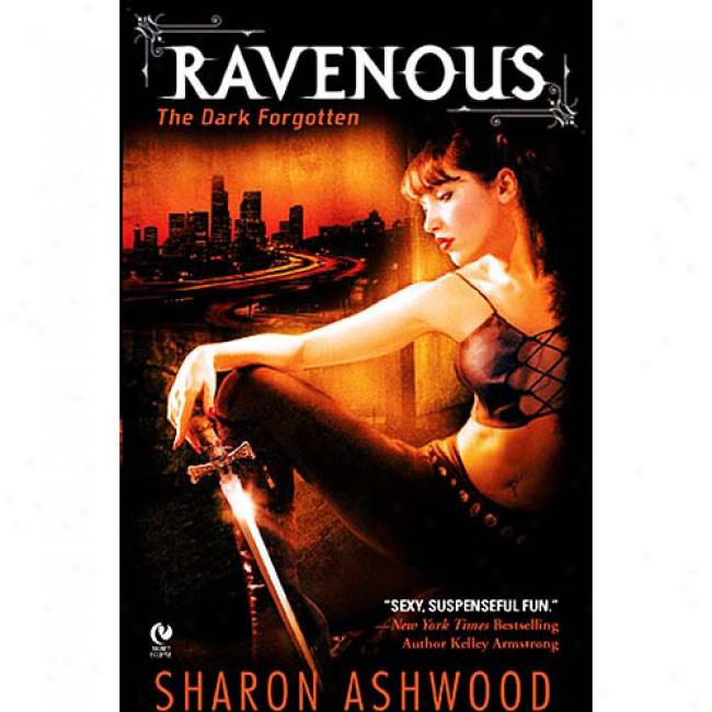 Ravenous: The Dark Forgootten
