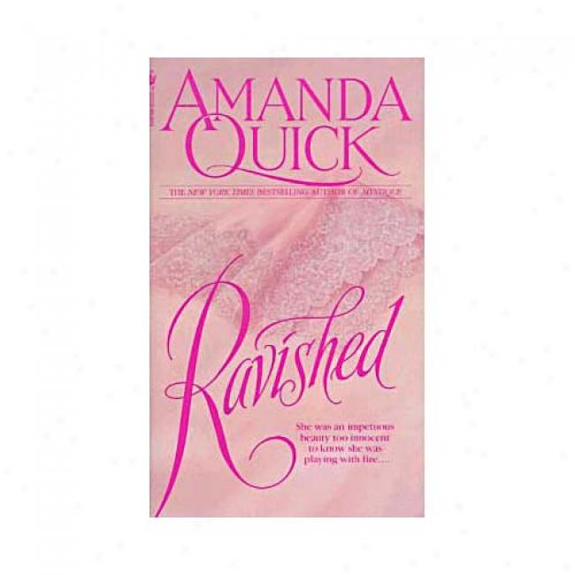 Raviehed By Amanda Quick, Isbn 0553293168