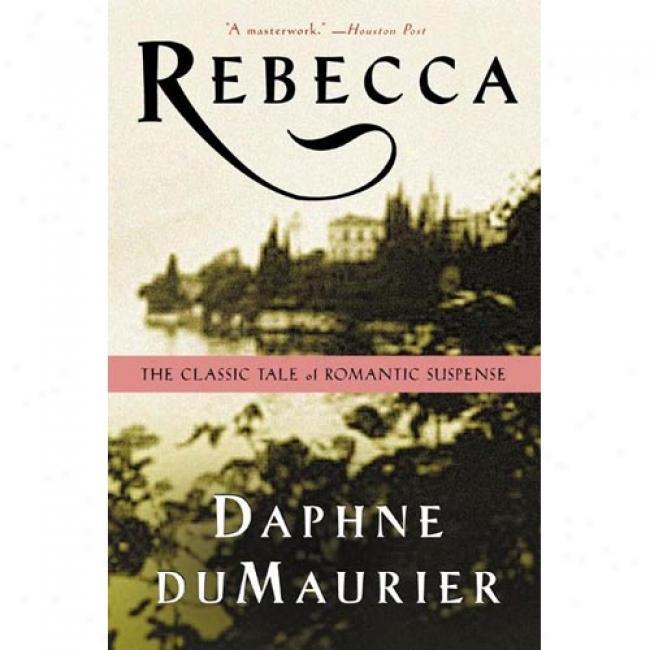 Rebecca By Daphne Du Maurier, Isbn 0380730405