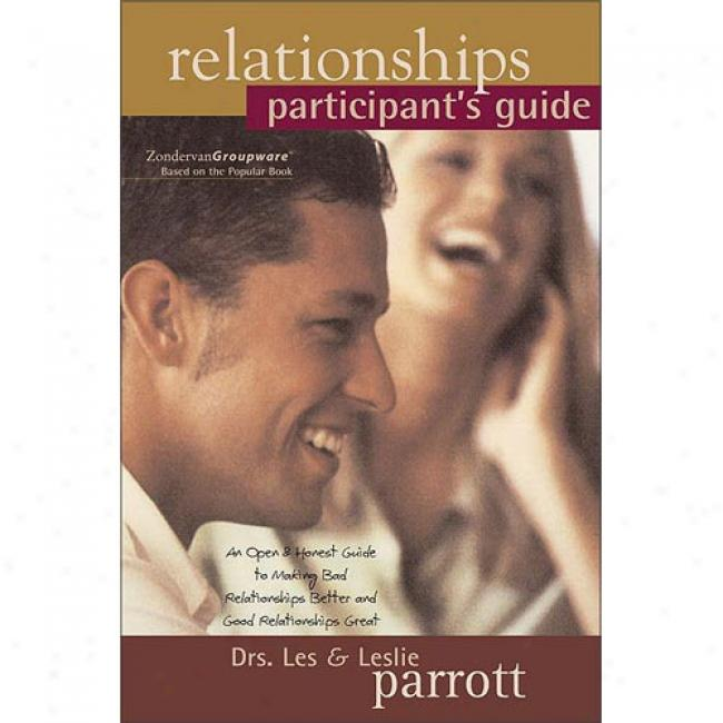 Relationships By Parrott, Les, Iii, Isbn 031022585x