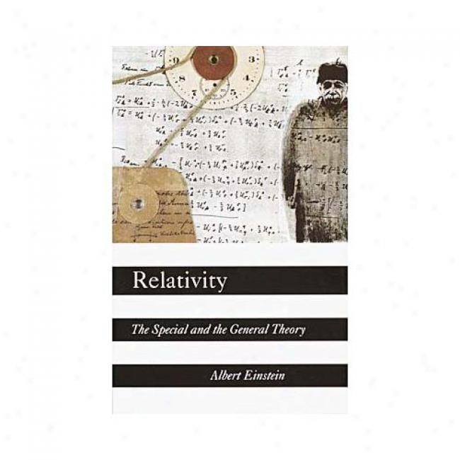 Relativvity: The Special And The General Theory By Albert Einstein, Isbn 0517884410
