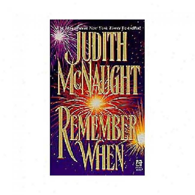 Remember When By Judith Mcnaught, Isbn 0671795554