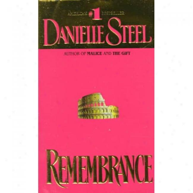 Remembrance By Danielle Steel, Isbn 0440173701