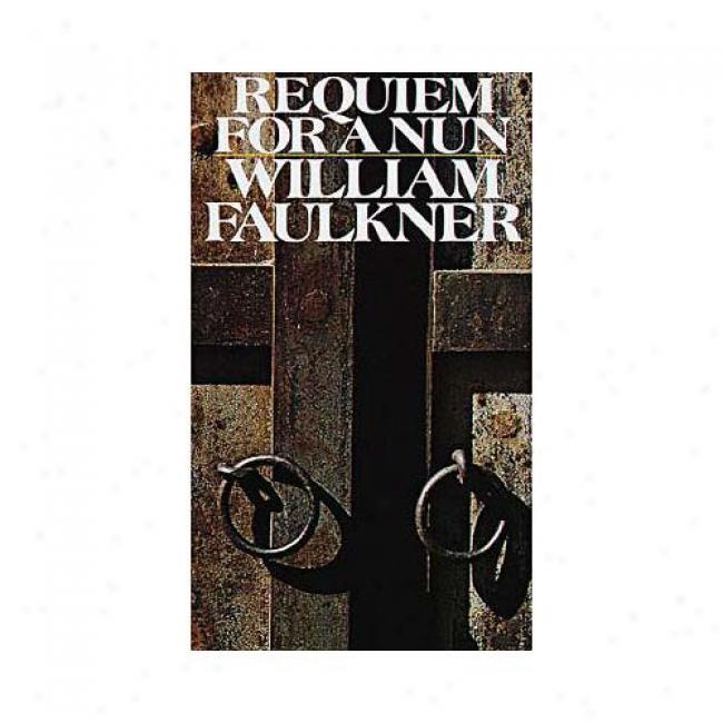 Requiem For  Aun By William Faulkner, Isbn 0394714121