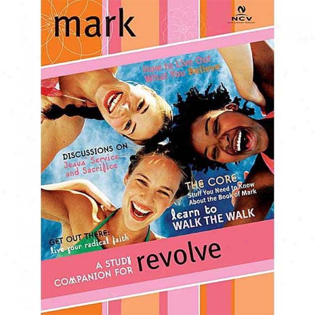 Revolve Study Guide: Mark