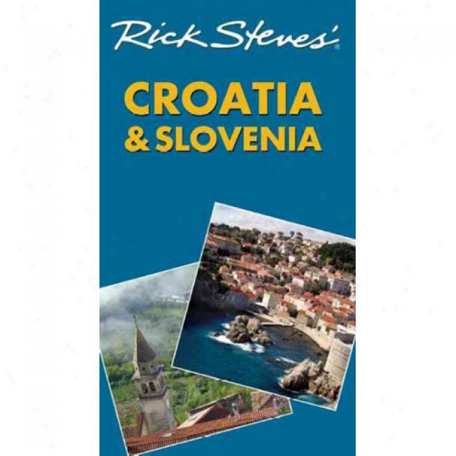 Rick Steves' Croatia And Slovenai