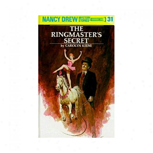 Ringmasters Secret By Carolyn Keene, Isbn 0484095319