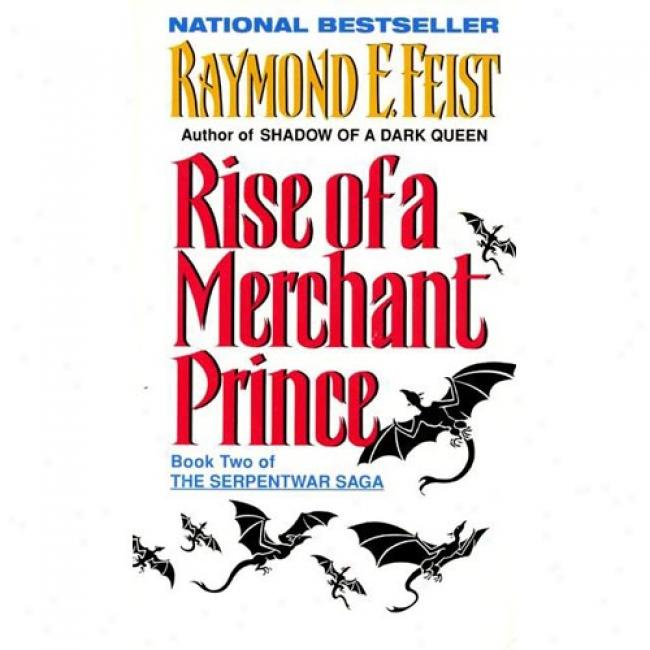 Rise Of A Merchant Prince By Raymond E. Feist, Isbn 0380720876