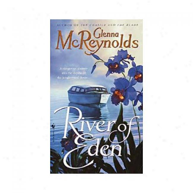 River Of Eden By Glenna Mcreynolds, Isbn 055358393x
