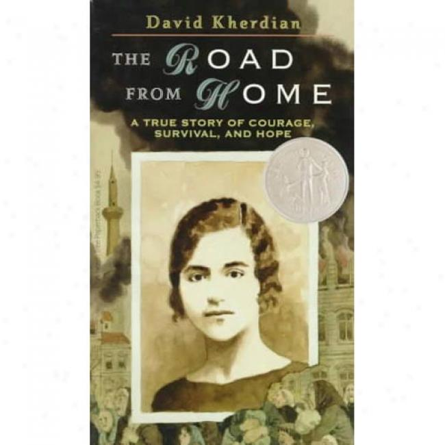 Road From Home: The Story Of An Armenian Girl By David Kherdian, Isbn 068814425x