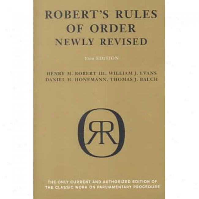 Robert's Rules Of Order By Henry Martyn Robert, Isbn 0738203076