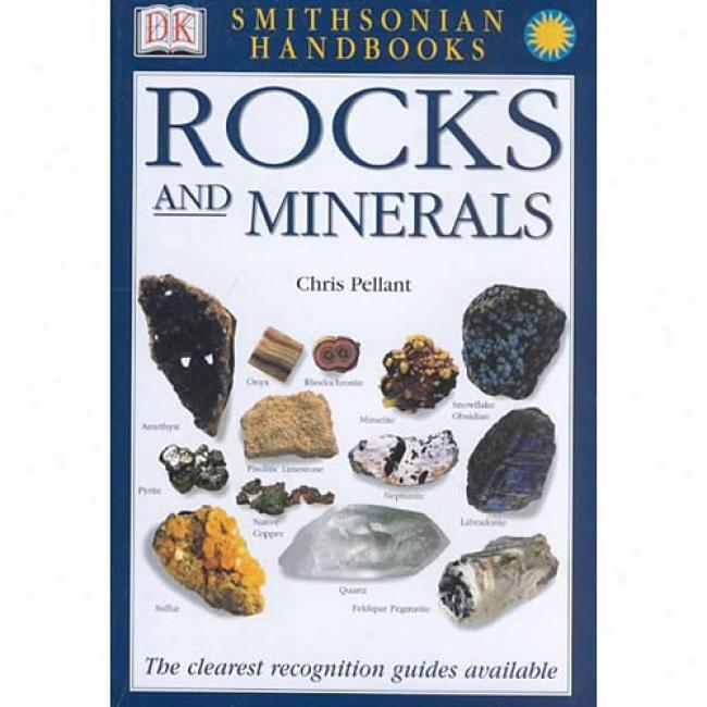 Rocks And Minerals By Chris Pellant, Isbn 0789491060