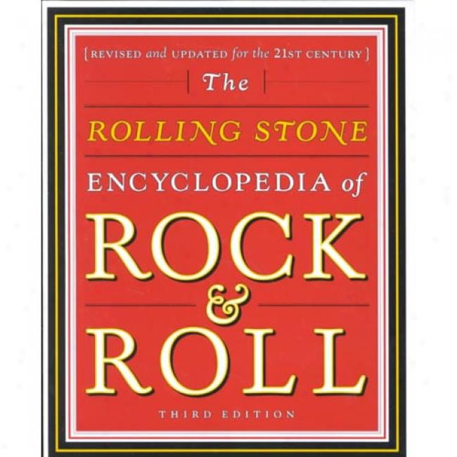Rolling Stone Encyvlopedia Of Rock & Roll: Revised And Updated For The 21st Century By Patricia Romanowski, Isbn 0743201205