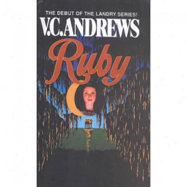 Ruby By V. C. Andrews, Isbn 0671759345